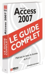 Access 2007 - Collection Le Guide complet - Auteurs : MOSAIQUE Informatique (Alain MATHIEU & Dominique LEROND) - Nombre de pages : 672 pages - ISBN : 978-2-7429-6849-7 - EAN : 9782742968497 - Référence Micro Application : 7849