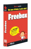 La Freebox - Collection Super Poche - Auteurs : Dominique LEROND & Alain MATHIEU - Nombre de pages : 400 pages - ISBN : 978-2-7429-6142-9 - EAN : 9782742961429 - Référence Micro Application : 7142