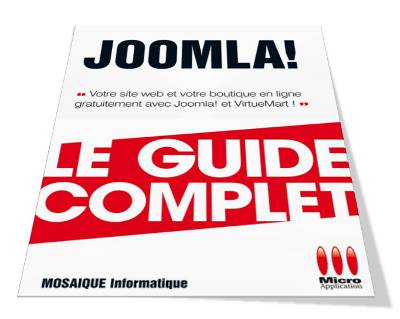 Livre Joomla - VirtueMart - Collection Guide complet - Auteurs : MOSAIQUE Informatique - 54 - nancy