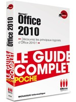 Office 2010 - Collection Le Guide complet - Auteurs : MOSAIQUE Informatique (Alain MATHIEU & Dominique LEROND) - 480 pages, broché, 12,5x19 - ISBN : 978-2-3000-2936-3 - EAN : 9782300029363 - Référence Micro Application : 2936
